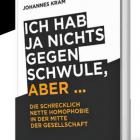 """""""Analverkehr ist der deutsche Witz"""" – Warum ich ein Buch über Homophobie geschrieben habe."""