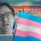 Das trans-Bashing des SPIEGEL-Kulturchefs widerspricht dem Wunsch von Augsteins Tochter